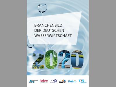 Branchenbild der deutschen Wasserwirtschaft 2020 erschienen