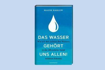 Buch von Maude Barlow erscheint in deutscher Übersetzung