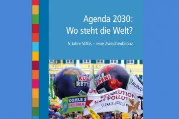 Agenda 2030 – Wo steht die Welt? 5 Jahre SDGs – eine Zwischenbilanz