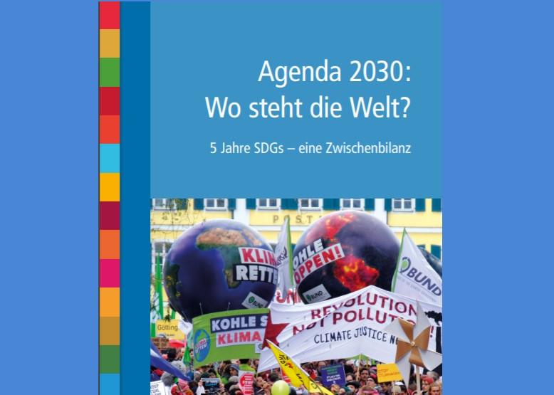 Agenda 2030 - Wo steht die Welt? 5 Jahre SDGs - eine Zwischenbilanz