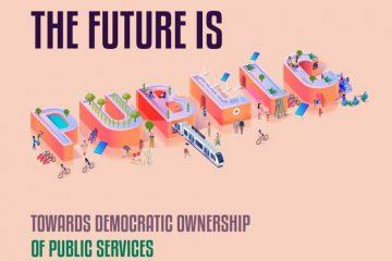 The Future is Public – Auf dem Weg zu demokratischer Eigenverantwortung für öffentliche Dienstleistungen